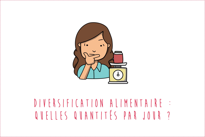 Diversification alimentaire de bébé : Quelles quantités par jour ?
