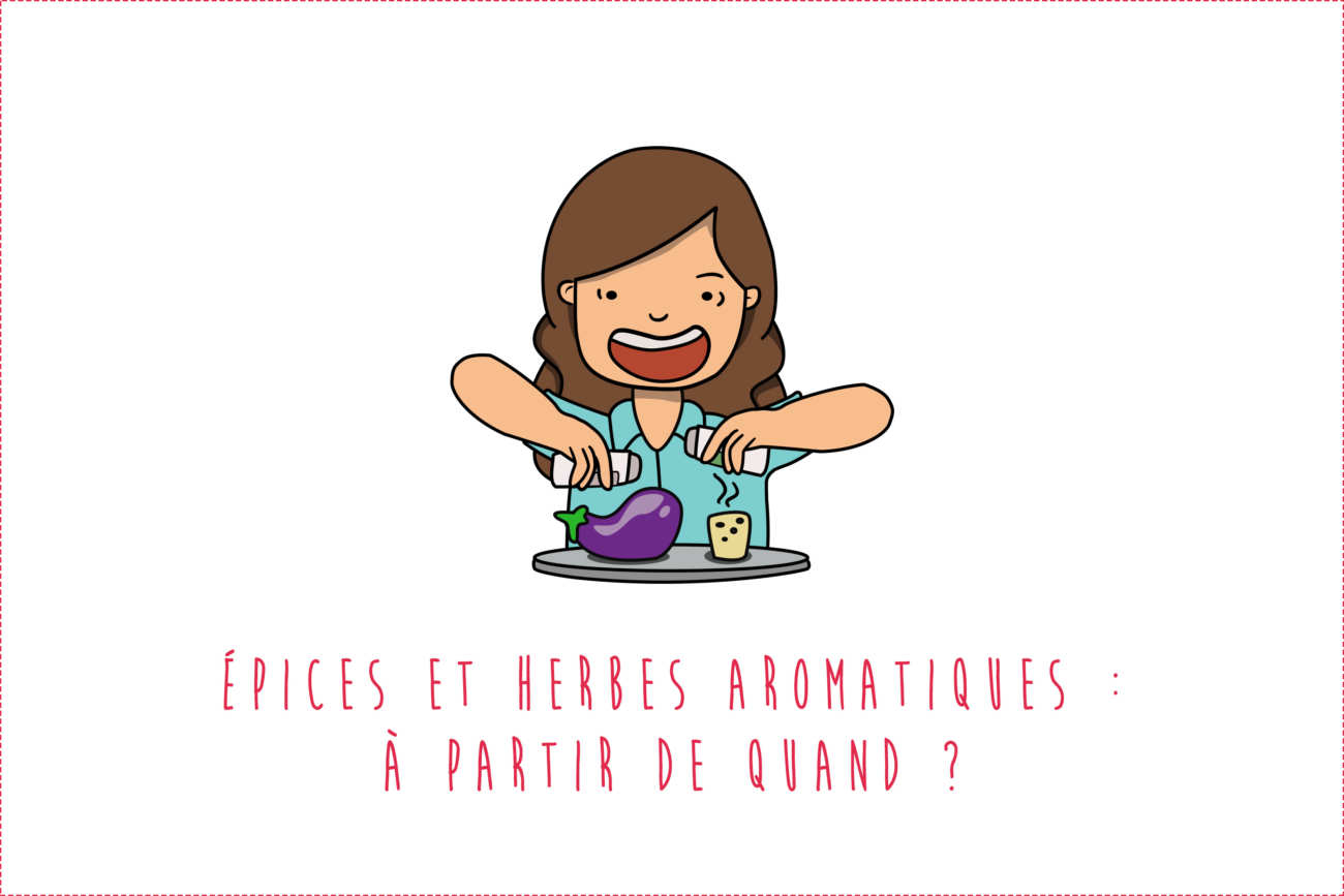 Épices pour bébé : Quand lui donner ?