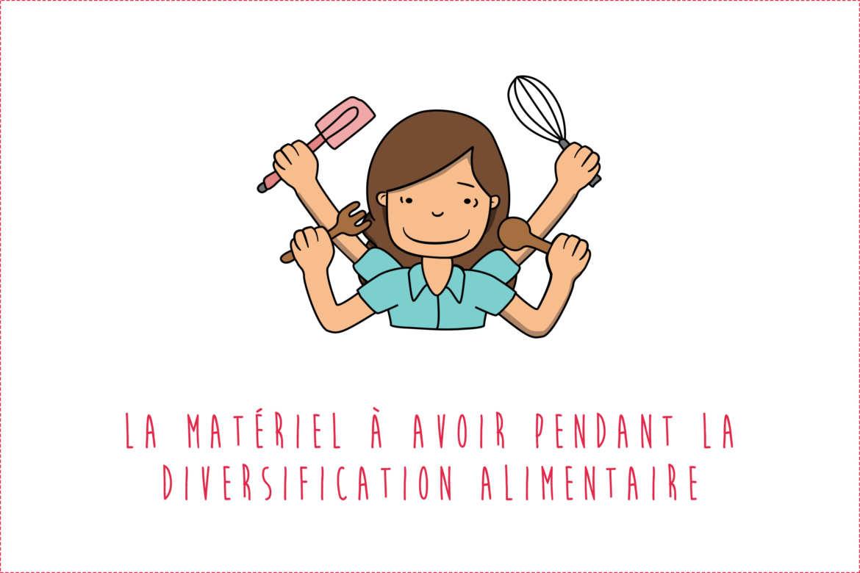 Le matériel à avoir pendant la diversification alimentaire de bébé