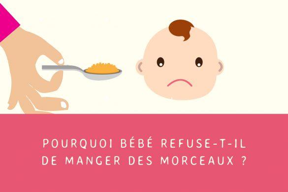 Bébé refuse de manger des morceaux