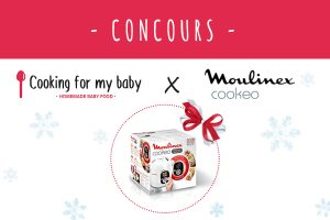 Concours Cooking for my baby avec Cookeo de Moulinex