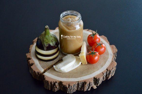 Recette de purée d'aubergine tomate mozzarella parmesan pour bébé (Dès 6 mois)
