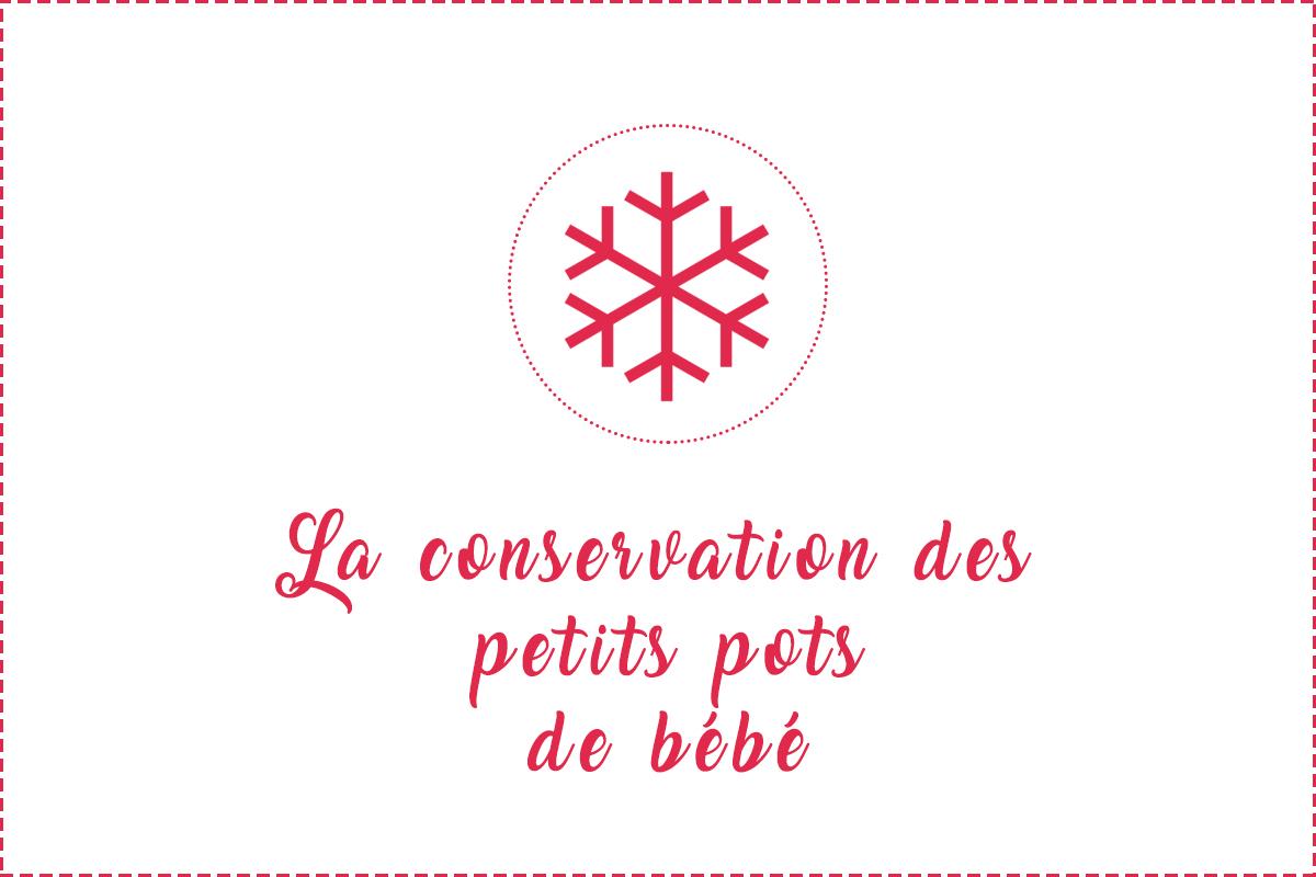 Conservation des petits pots de b b r frig rateur - Conservation petit pot bebe fait maison ...