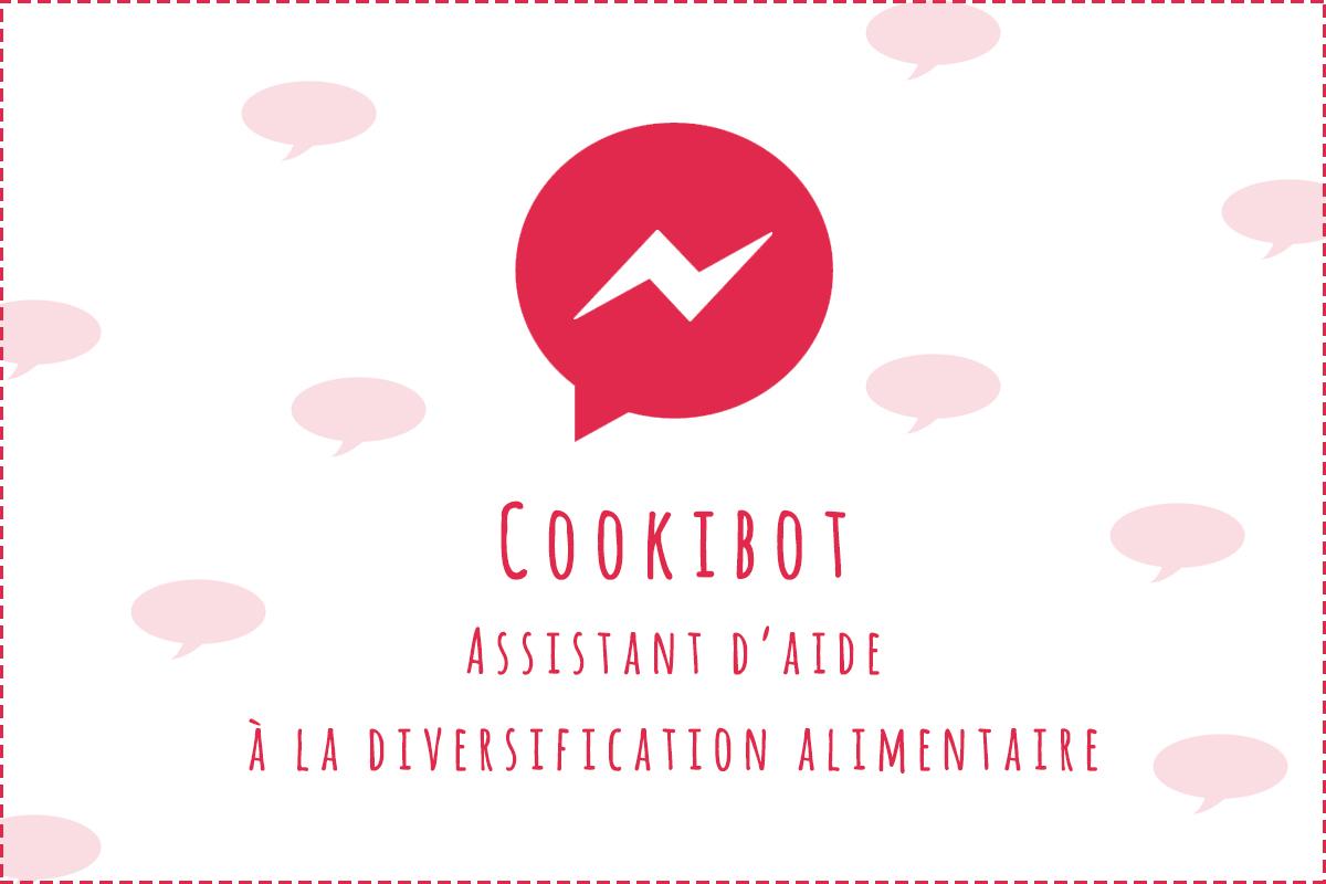 Cookibot : Votre nouvel assistant d'aide à la diversification alimentaire