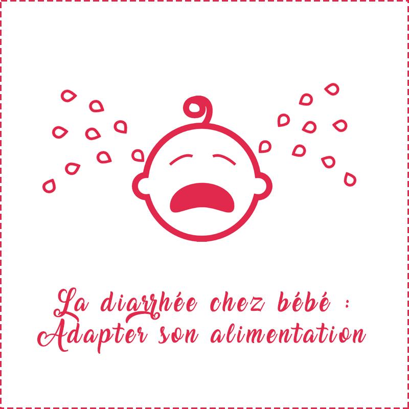 La diarrhée chez bébé : comment adapter son alimentation ?