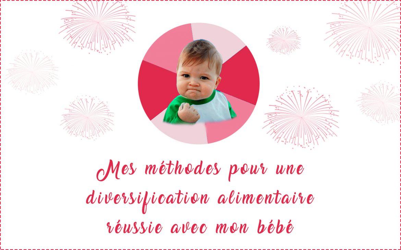 Méthodes pour réussir la diversification alimentaire de bébé