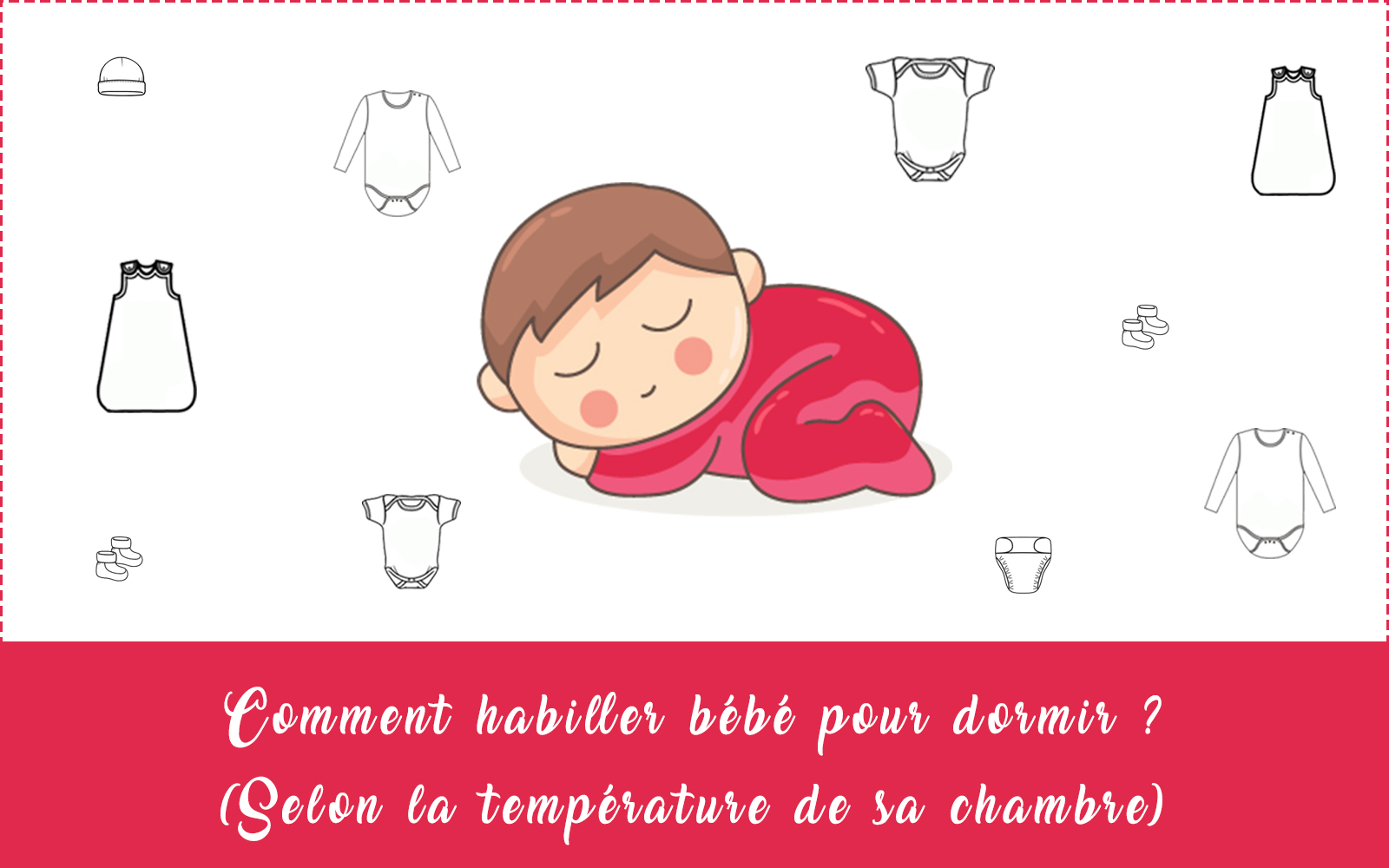 comment habiller b b la nuit selon la temp rature de sa chambre sch ma cooking for my baby. Black Bedroom Furniture Sets. Home Design Ideas