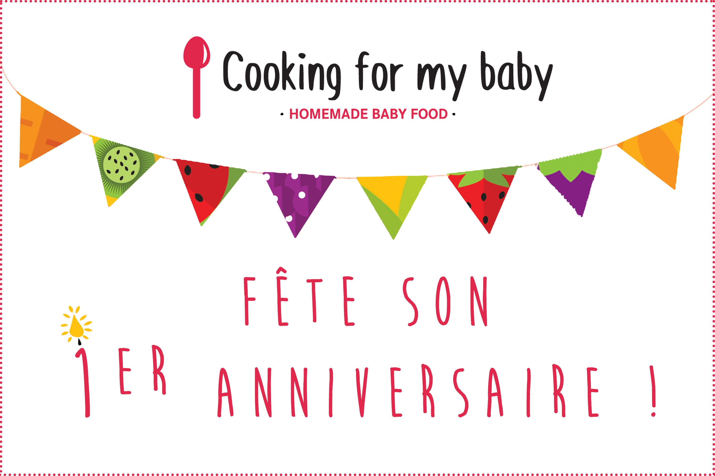 Cooking for my baby a déjà 1 an ! 1 an de recettes bébé, 1 an de guides, 1 an…