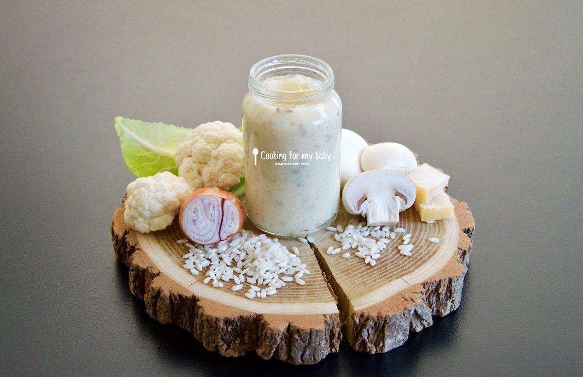 Recette bébé - Risotto pour bébé au chou-fleur et champignon dès 12 mois