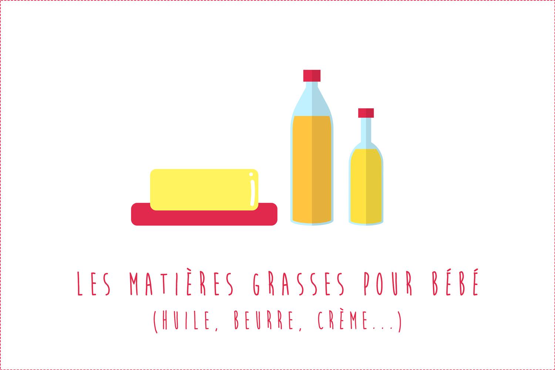 Matières grasses pour bébé : Huile, beurre, crème…