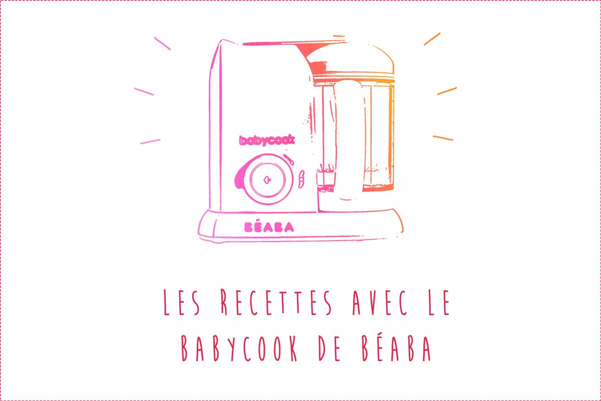 Recettes au Babybook de Béaba (Temps de cuisson, niveau d'eau, mode…)