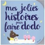 Cadeaux de Noel pour bebe des 36 mois (3 ans) - Livre - mes jolies histoires pour faire dodo