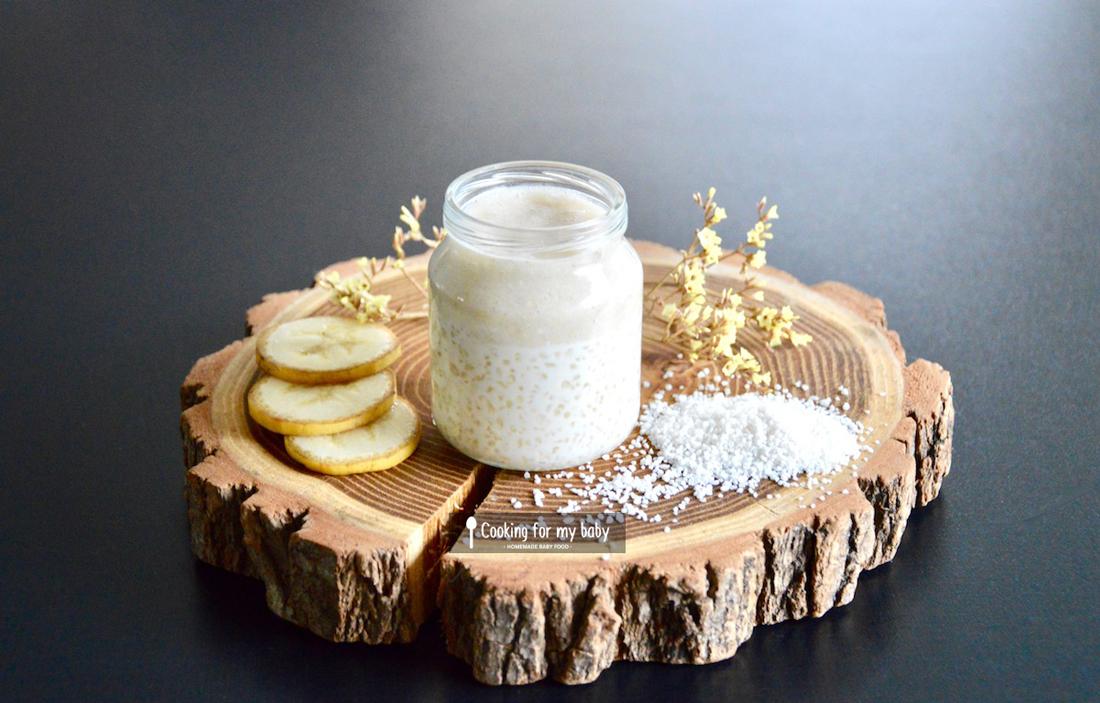 Recette de tapioca au lait de coco et crème de banane pour bébé (Dès 8 mois)