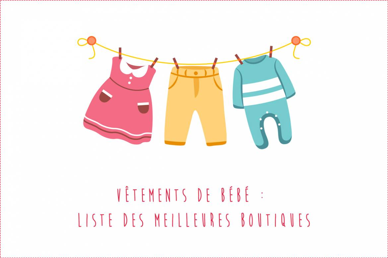 Vêtements de bébé : La liste des meilleurs boutiques pour bébé !