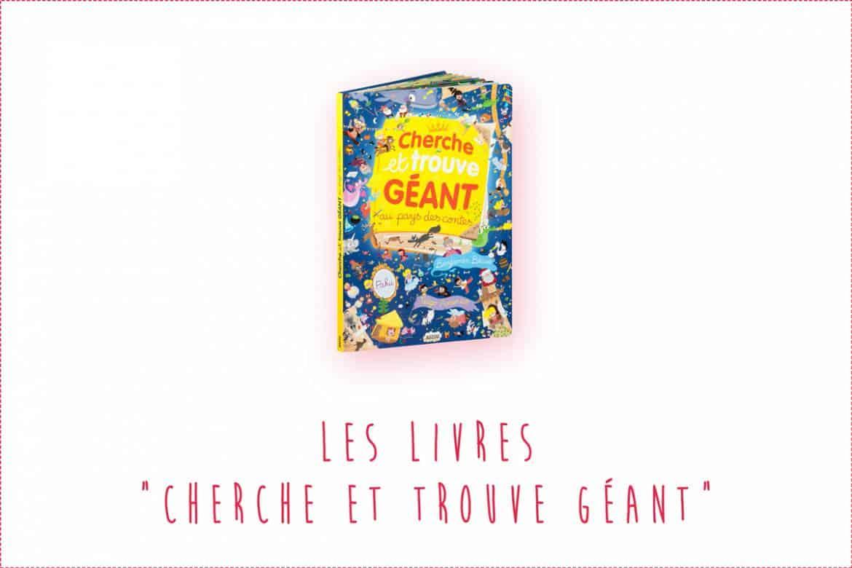 """Les livres """"Cherche et trouve géant"""" pour les bébés et grands enfants !"""