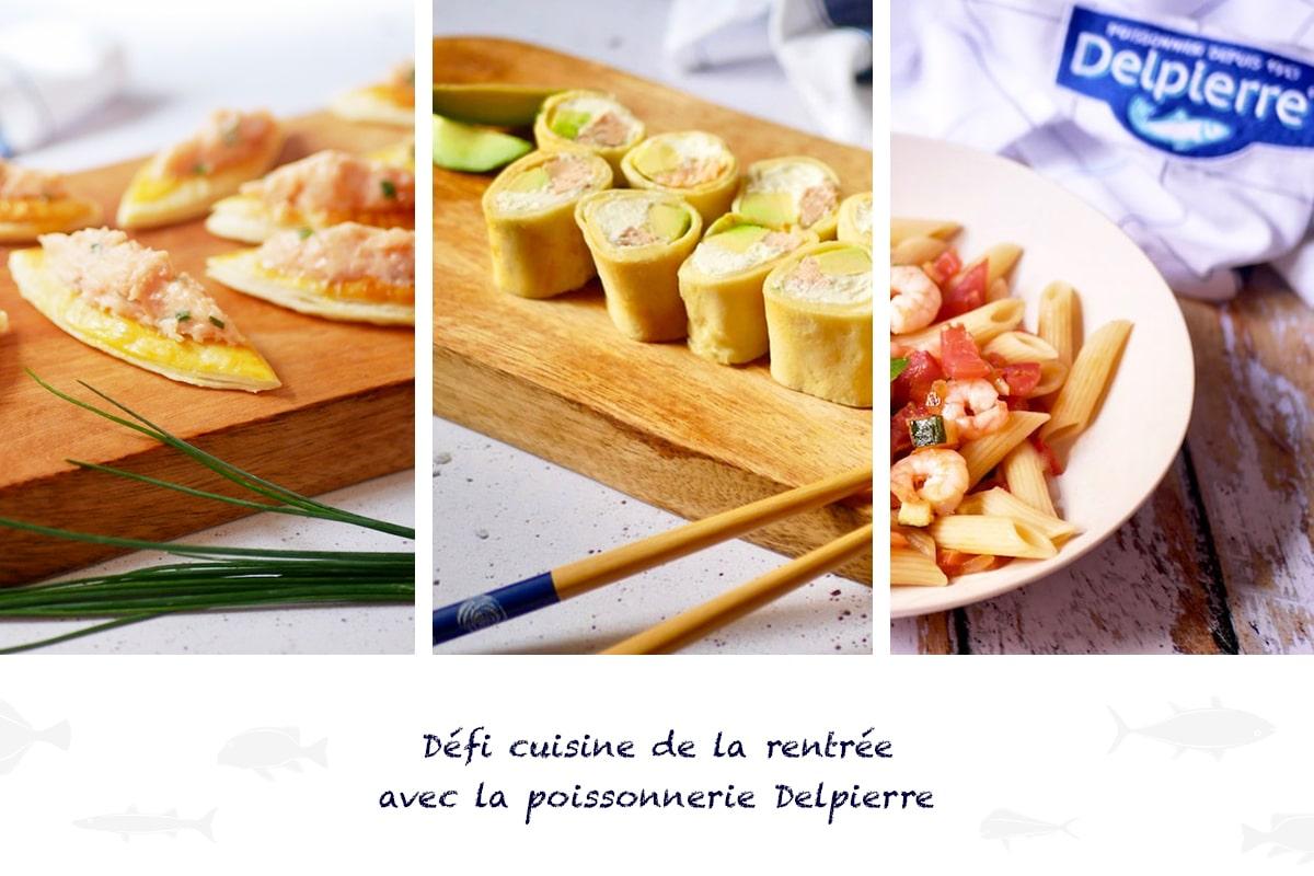 Défi cuisine rentrée avec Delpierre