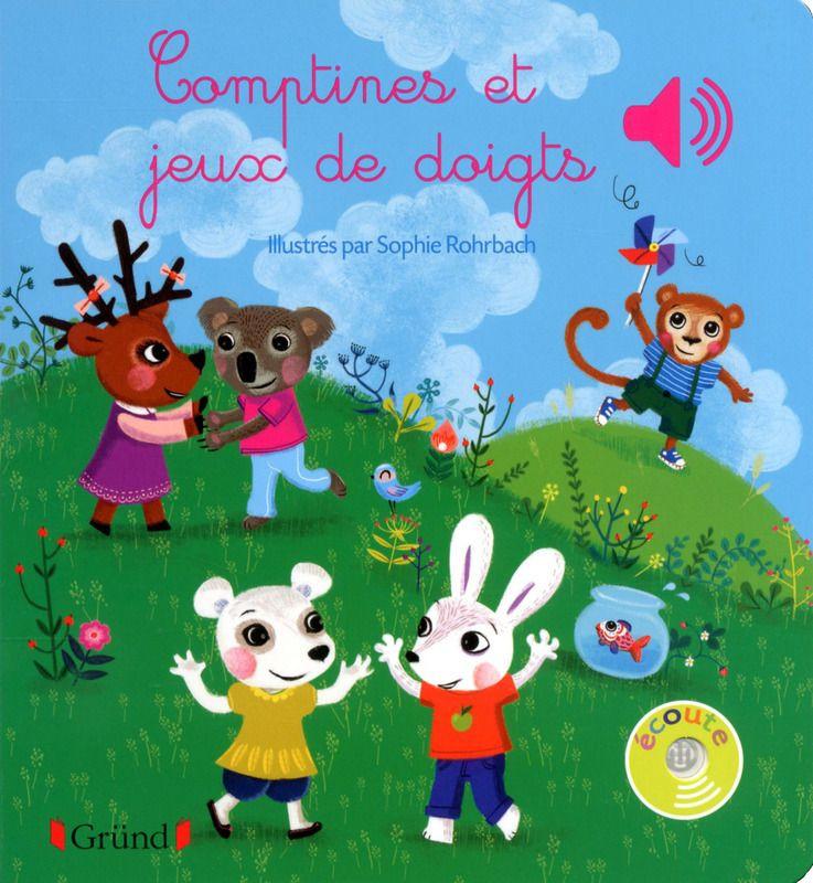Comptines et jeux de doigts chez Gründ - Livre pour enfants
