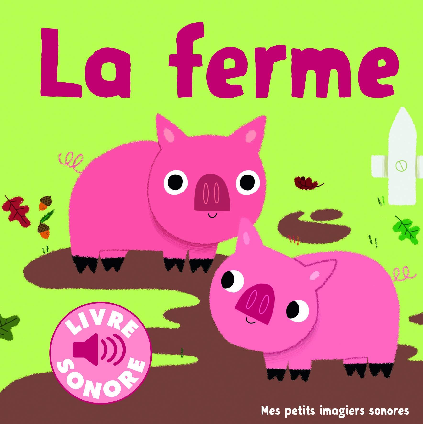 Les livres sonores chez Gallimard jeunesse musique - La ferme - Livre pour enfant