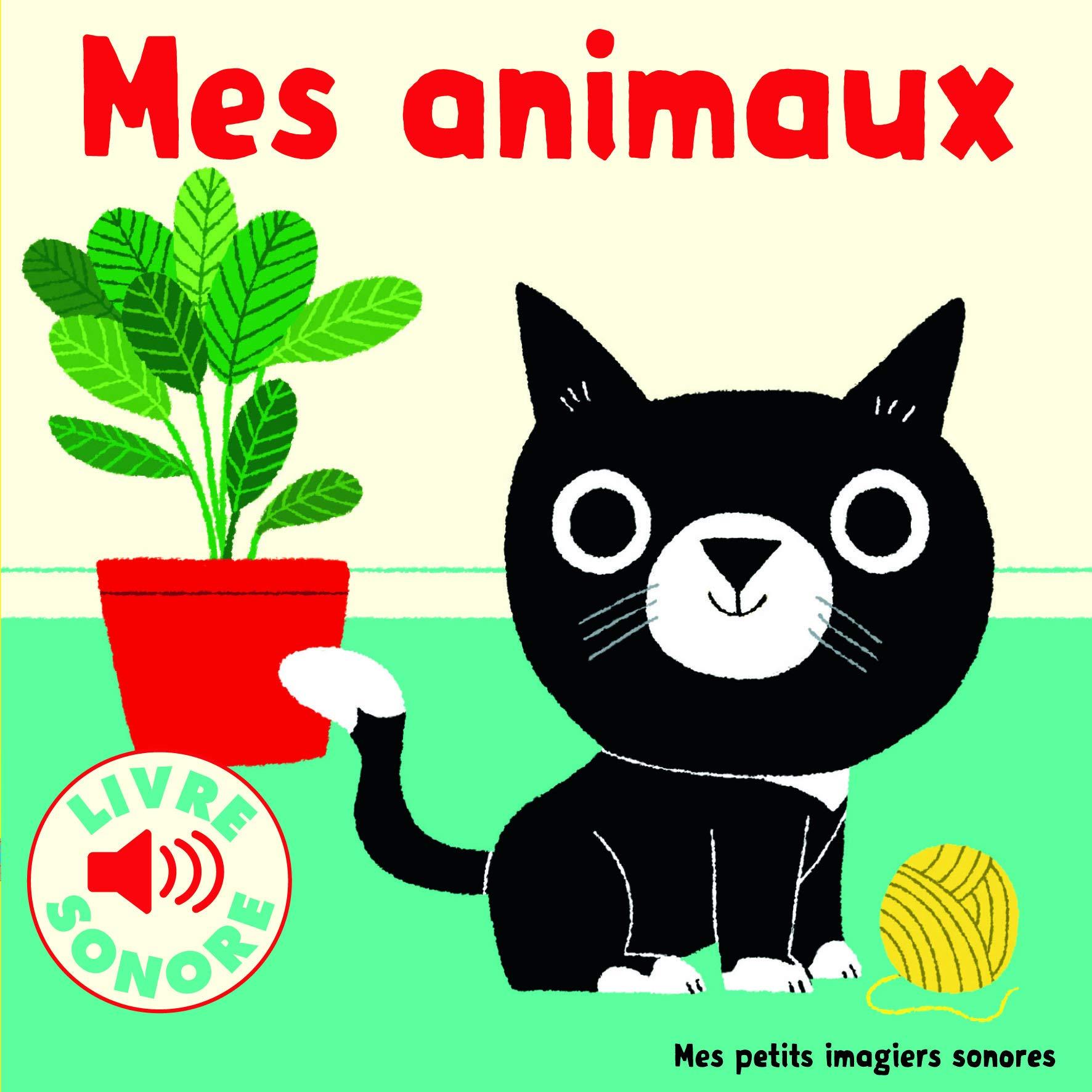 Les livres sonores chez Gallimard jeunesse musique - Mes animaux - Livre pour enfant