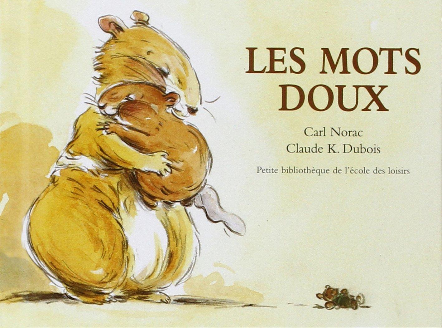 Les mots doux - livre pour enfant